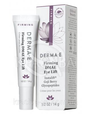 Лифтинг для кожи вокруг глаз с ДМАЭ для упругости кожи - Firming DMAE Eye Lift, 14 г :