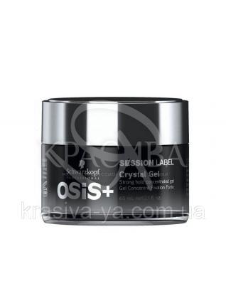 Osis+ Session Label Crystal Gel Гель для волос сильной фиксации, 65 мл